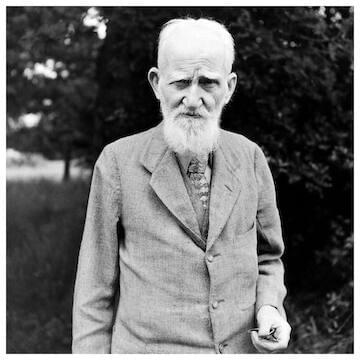 "George Bernard Shaw // ""There is the eternal war between those who are in the world for what they can get out of it...and those who are in the world to make it a better place for everybody to live in."""